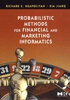 Neapolitan R.E., Jiang X. — Probabilistic Methods for Financial and Marketing Informatics