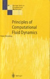 Wesseling P. — Principles of computational fluid dynamics