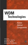 Dutta A.K., Dutta N.K., Fujiwara M. — WDM Technologies: Active Optical Components