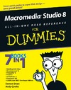 Dean D., Cowitt A. — Macromedia Studio 8 All-in-One Desk Reference For Dummies