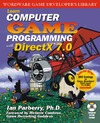 Parberry I. — Learn Computer Game Programming with DirectX 7.0