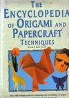 Callery E. — The Encyclopedia of Origami and Papercraft Techniques