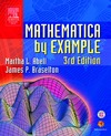 Abell M.L., Braselton J.P. — Mathematica by Example