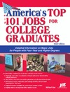Farr J. — America's Top 101 Jobs For College Graduates: Detailed Information On Major Jobs For People With Four-year And Higher Degrees