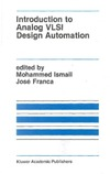 Ismail M., Franca J. — Introduction to Analog VLSI Design Automation