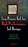 Yoo H., Lee K., Kim J. — Low-Power NoC for High-Performance SoC Design
