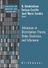 Balakrishnan N., Castillo E., Sarabia J. — Advances in Distribution Theory, Order Statistics, and Inference (Statistics for Industry and Technology)