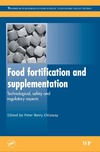 Ottaway P.B. — Food Fortification and Supplementation: Technological, Safety and Regulatory Aspects