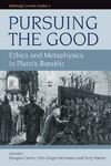 Cairns D., Herrmann F.-G., Penner T. — Pursuing the Good: Ethics and Metaphysics in Plato's Republic