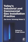 Saxon F. — Tolley's Industrial & Commercial Gas Installation Practice. Gas Service Technology Volume 3