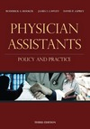 Hooker R., Cawley J., Asprey D. — Physician Assistants: Policy and Practice