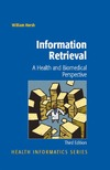 Hersh W. — Information Retrieval: A Health and Biomedical Perspective