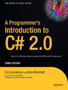 Eric Gunnerson, Nick Wienholt — A Programmer's Introduction to C# 2.0 Third Edition