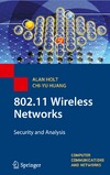 Holt A., Huang C. — 802.11 Wireless Networks: Security and Analysis