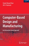 Nasr E., Kamrani A. — Computer Based Design and Manufacturing
