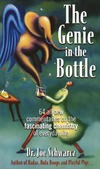 Schwarcz J. — The Genie in the Bottle: 68 All New Commentaries on the Fascinating Chemistry of Everyday Life