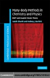 Shavitt I., Bartlett R. — Many-Body Methods in Chemistry and Physics: MBPT and Coupled-Cluster Theory (Cambridge Molecular Science)