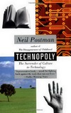 Postman N. — Technopoly: The Surrender of Culture to Technology