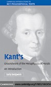 Sedgwick S. — Kant's Groundwork of the Metaphysics of Morals: An Introduction (Cambridge Introductions to Key Philosophical Texts)