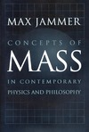 Jammer M. — Concepts of Mass in Contemporary Physics and Philosophy