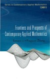 Li T., Zhang P. — Frontiers And Prospects of Contemporary Applied Mathematics (Series in Contemporary Applied Mathematics Cam)
