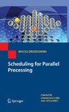 Drozdowski M. — Scheduling for Parallel Processing (Computer Communications and Networks)