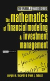 Focardi S., Fabozzi F. — The Mathematics of Financial Modeling and Investment Management (Frank J. Fabozzi Series)