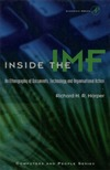 Harper R. — Inside the IMF: An Ethnography of Documents, Technology, and Organizational Action