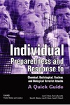 Davis L., Mosher D., LaTourrette T. — Individual Preparedness and Response to Chemical, Radiological, Nuclear, and Biological Terrorist Attacks: A Quick Guide