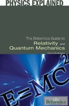 Gregersen E. — The Britannica Guide to Relativity and Quantum Mechanics