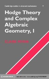 Voisin C., Schneps L. — Hodge Theory and Complex Algebraic Geometry