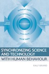 Brand R. — Synchronizing Science and Technology with Human Behaviour: The Co-Evolution of Sustainable Infrastructures
