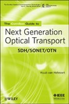 Helvoort H. — The ComSoc Guide to Next Generation Optical Transport: SDH/SONET/OTN (ComSoc Guides to Communications Technologies)