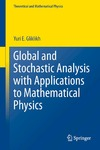 Yu G. — Global and stochastic analysis with applications to mathematical physics