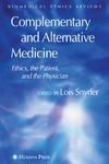 Snyder L. — Complementary and Alternative Medicine: Ethics, the Patient, and the Physician