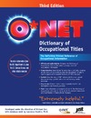 Farr J., Shatkin L. — O*NET Dictionary of Occupational Titles: The Definitive Printed Reference of Occupational Information
