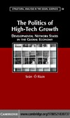 O'Riain S. — The Politics of High Tech Growth: Developmental Network States in the Global Economy