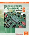 Verle M. — PIC microcontrollers: Programming in C.