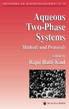 Hatti-Kaul R. — Aqueous two-phase systems. Methods and protocols