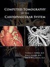 Gerber T.C., Kantor B., Williamson E.E. — Computed Tomography of the Cardiovascular System