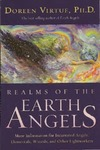 Virtue D. — Realms of the Earth Angels: More Information for Incarnated Angels, Elementals, Wizards, and Other Lightworkers