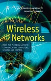 Giorgio Franceschetti, Sabatino Stornelli — Wireless Networks: From the Physical Layer to Communication, Computing, Sensing and Control