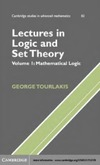 Tourlakis G.J. — Lectures in Logic and Set Theory: Mathematical Logic