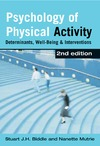 Biddle S.J.H., Mutrie N. — Psychology of Physical Activity: Determinants, Well-Being and Interventions