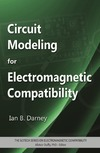Darney I. — Circuit Modeling for Electromagnetic Compatibility
