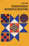Fred Schuh — The master book of mathematical recreations