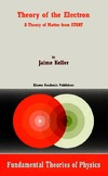 Keller J. — Theory of the Electron: A Theory of Matter from START