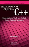 Yair Shapira — Mathematical Objects in C Computational Tools in A Unified Object-Oriented Approach