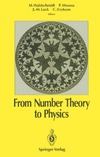 Waldschmidt M., Moussa P., Luck J.M. — From Number Theory to Physics