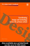 Cross A. — Coordinating Design and Technology Across the Primary School
